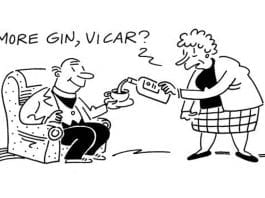 "More gin, vicar? As Public Health Wales claims drinking spirits is bad for you, The Steeple Times rebuts their frankly stupid study and asks: ""More gin, vicar?"" – ""If you can't have one at eleven, have eleven at one."""
