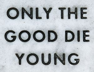 Only the Good Die Young FI 1