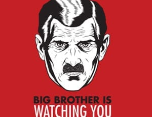 The end of freedom - Big Brother is watching you