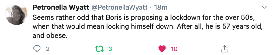 "Locking Up Bosie The Clown – Petronella Wyatt on Boris Johnson – Petronella Wyatt takes to Twitter to suggest Boris Johnson ""locks himself down"" given he is 57 years old and obese."