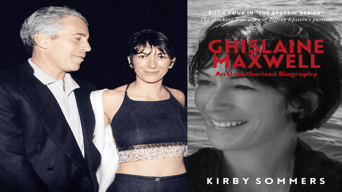 Ghislaine Maxwell - An Unauthorized Biography by Kirby Sommers
